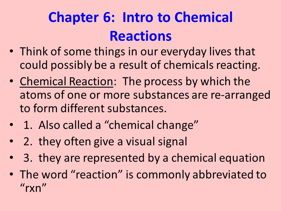 Chapter 6 Intro To Chemical Reactions Ppt Download