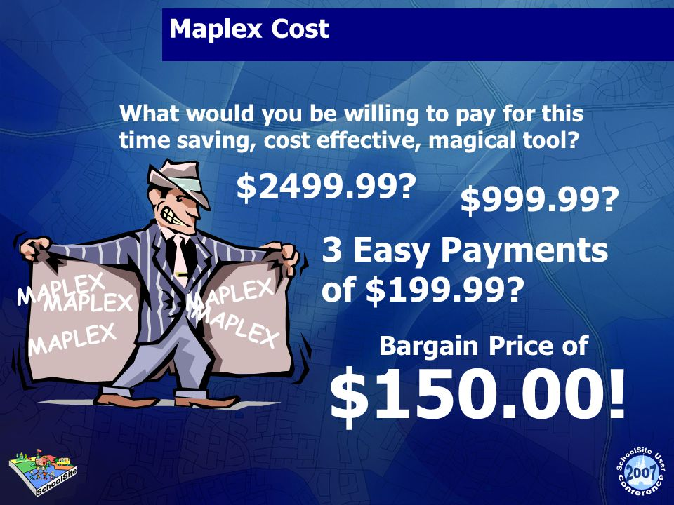 $150.00! $ $ Easy Payments of $ Maplex Cost