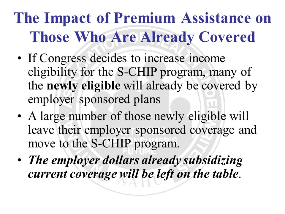 The Impact of Premium Assistance on Those Who Are Already Covered