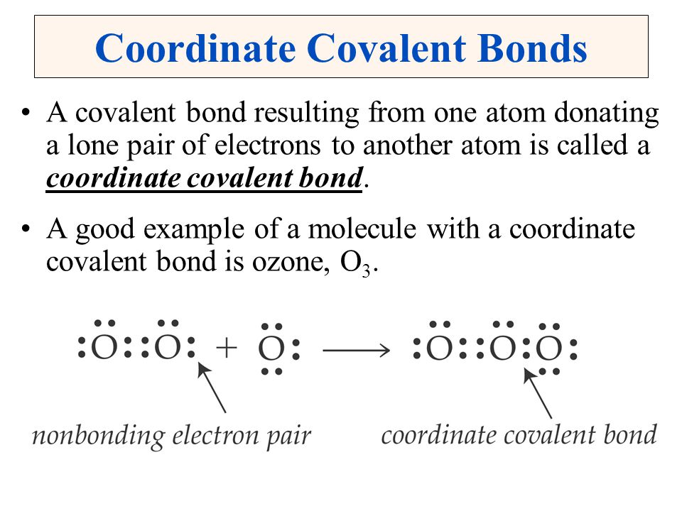 Coordinate Covalent Bonds