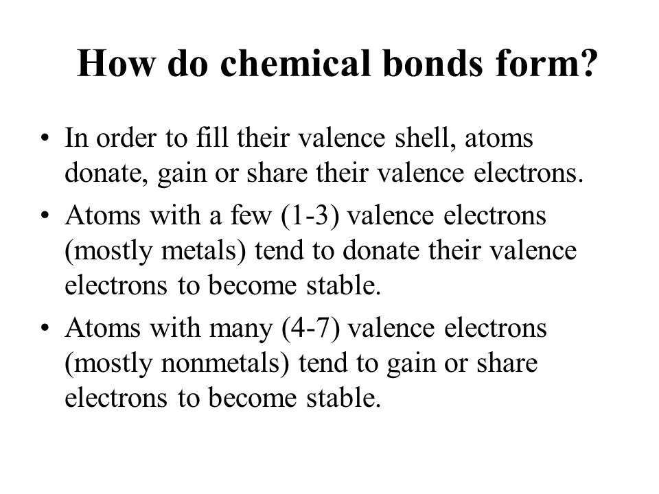 How do chemical bonds form