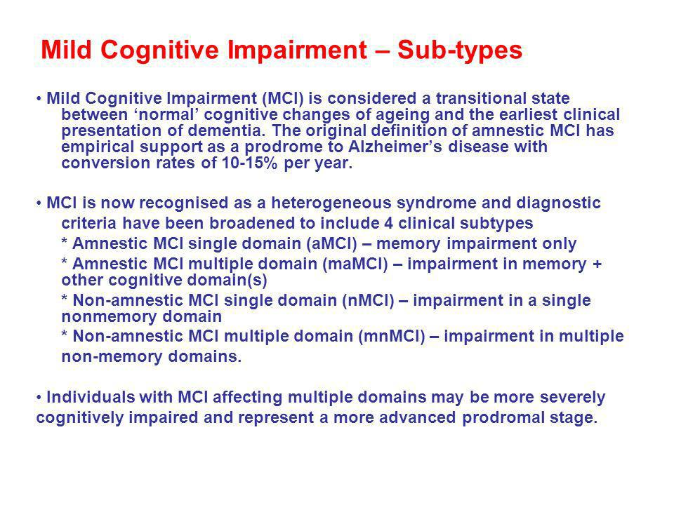 Mild Cognitive Impairment – Sub-types