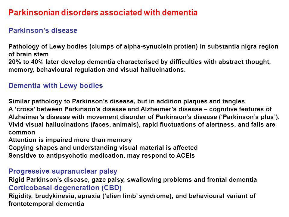 Parkinsonian disorders associated with dementia