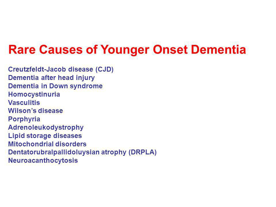 Rare Causes of Younger Onset Dementia