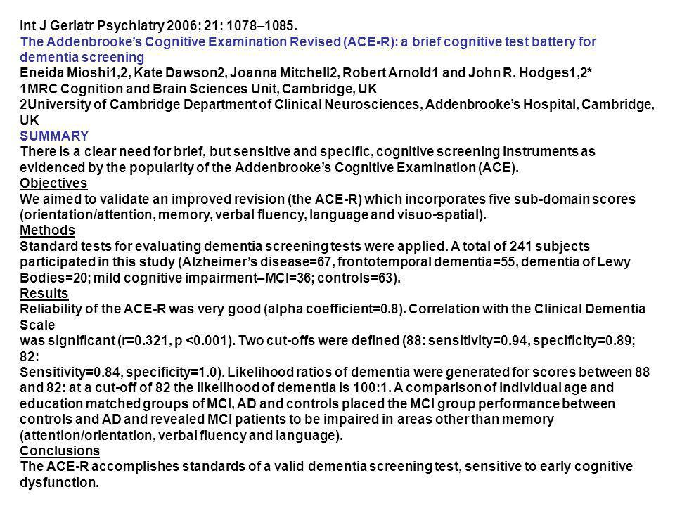 Int J Geriatr Psychiatry 2006; 21: 1078–1085.