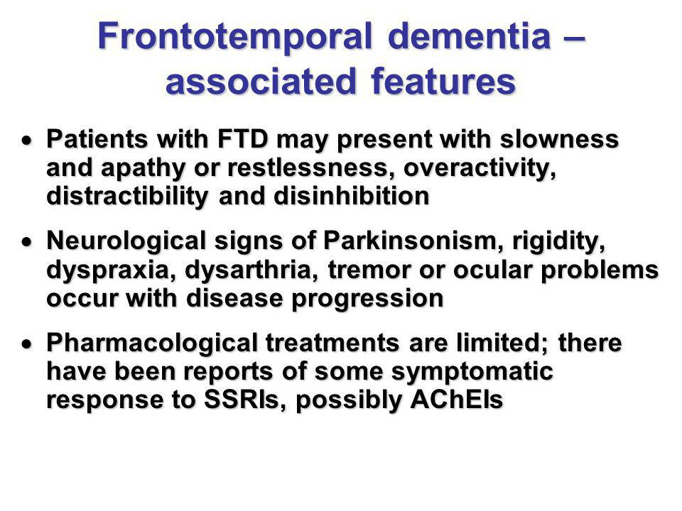Frontotemporal dementia – associated features