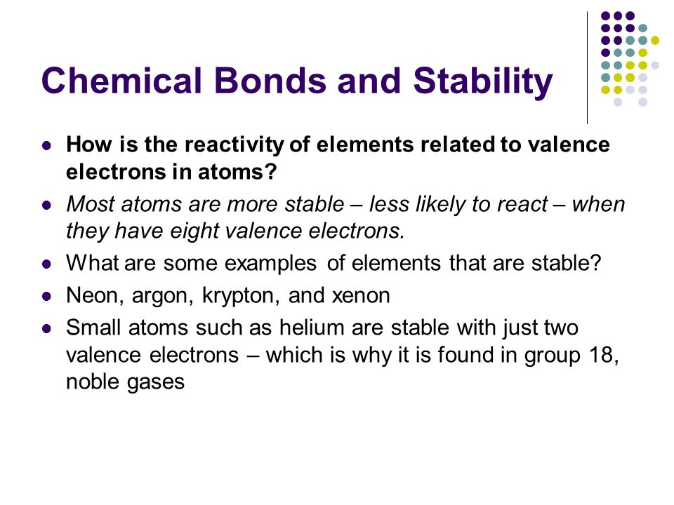 Chemical Bonds and Stability