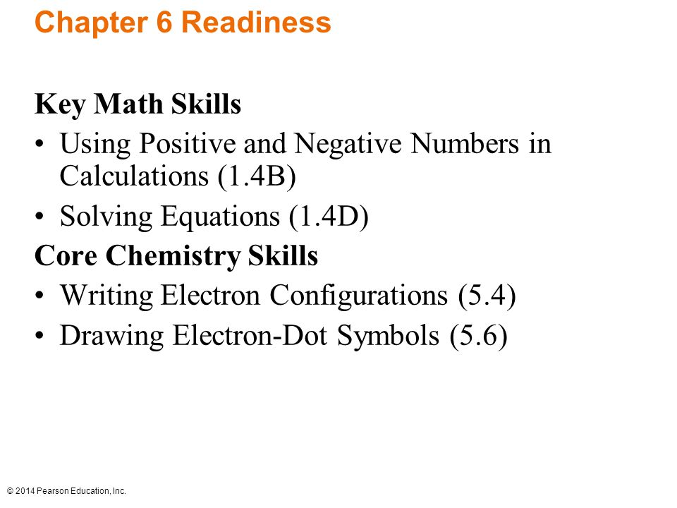 Chapter 6 Readiness Key Math Skills. Using Positive and Negative Numbers in Calculations (1.4B) Solving Equations (1.4D)