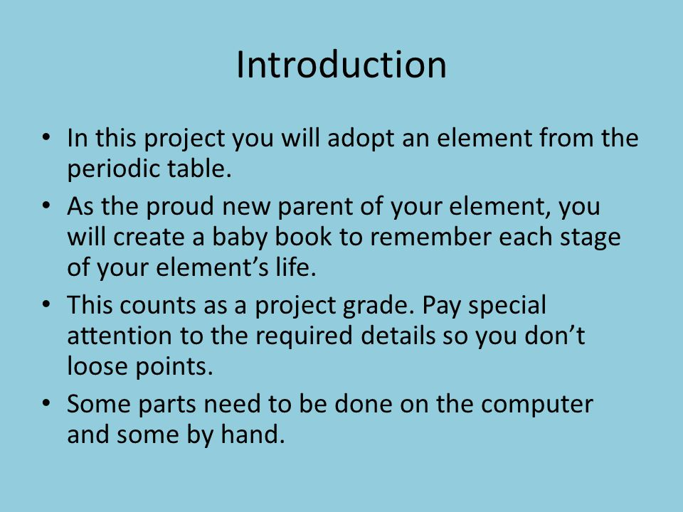 Element baby book project ppt video online download introduction in this project you will adopt an element from the periodic table urtaz Image collections