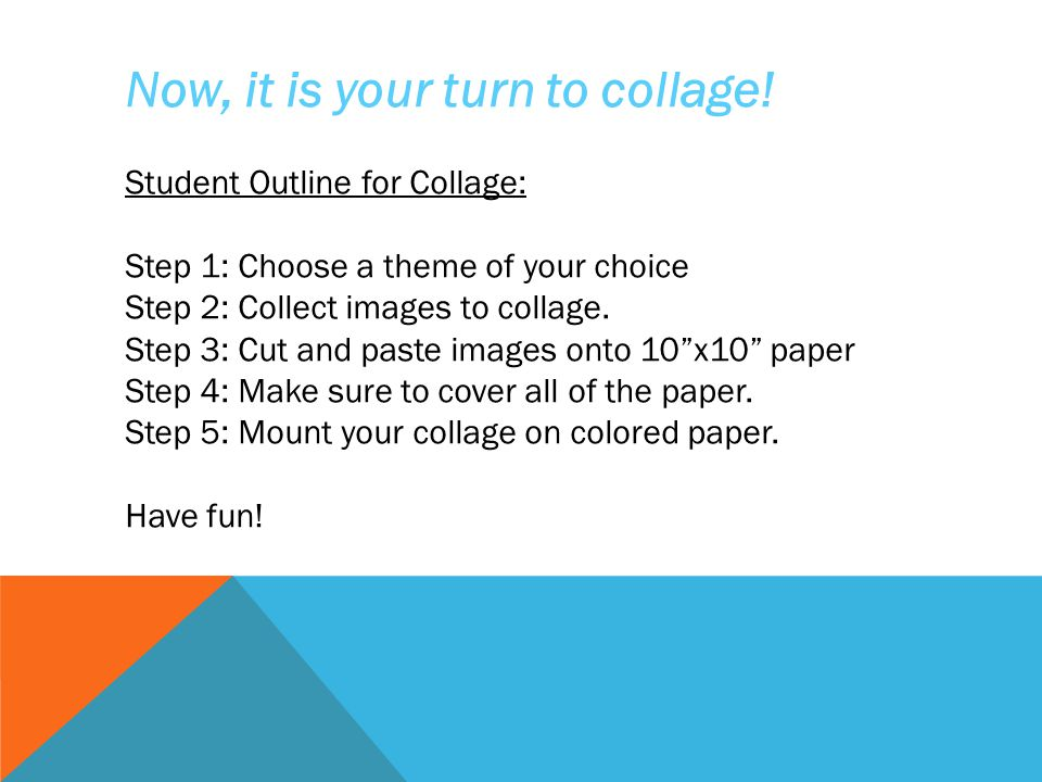 Now, it is your turn to collage!