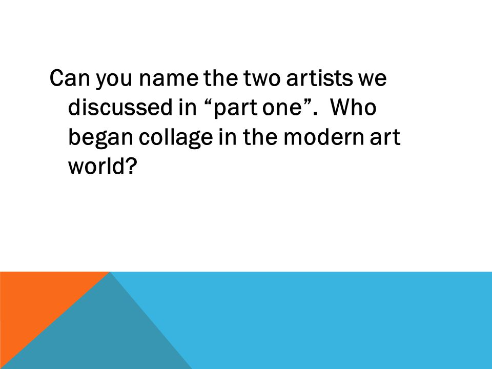 Can you name the two artists we discussed in part one