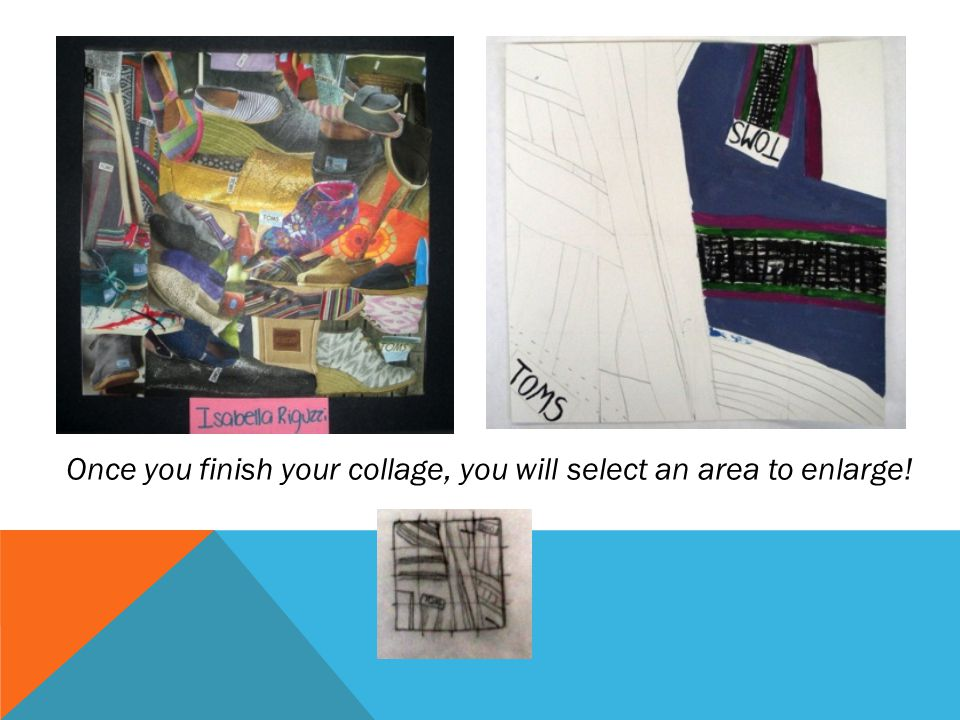 Once you finish your collage, you will select an area to enlarge!