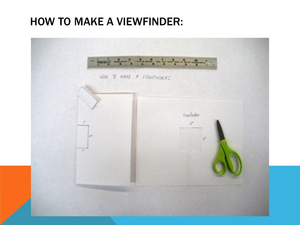 How to make a viewfinder: