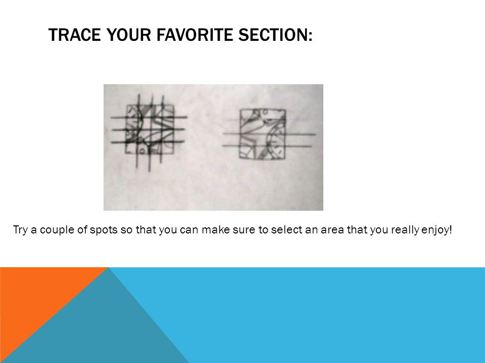 Trace your favorite section: