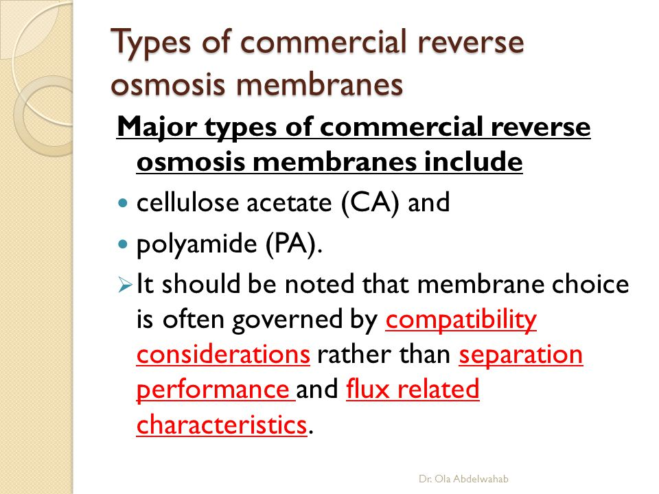 Types of commercial reverse osmosis membranes