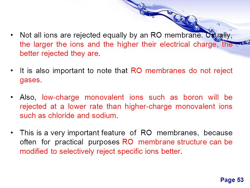Not all ions are rejected equally by an RO membrane