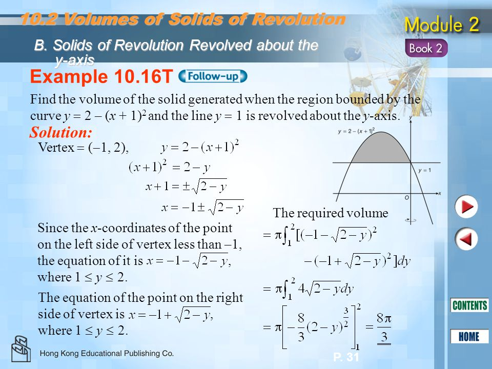 Example 10.16T 10.2 Volumes of Solids of Revolution Solution: