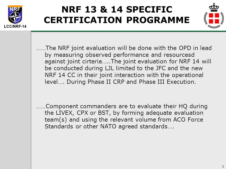 LCC NRF 14 Certification Process - ppt video online download