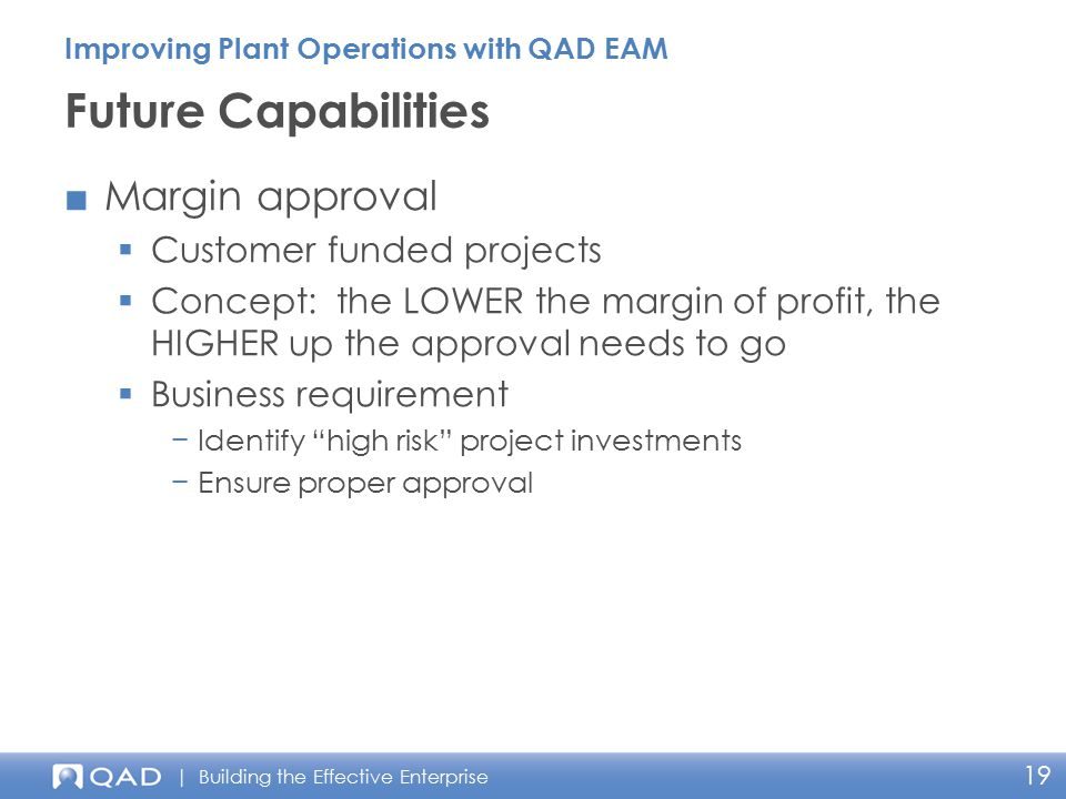 Future Capabilities Margin approval Customer funded projects