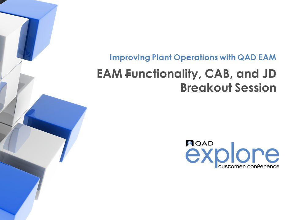 EAM Functionality, CAB, and JD Breakout Session