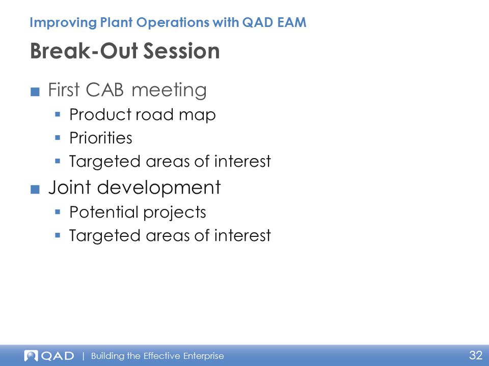 Break-Out Session First CAB meeting Joint development Product road map