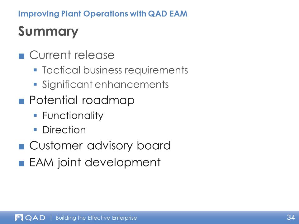 Summary Current release Potential roadmap Customer advisory board