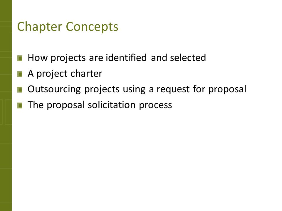 Chapter Concepts How projects are identified and selected
