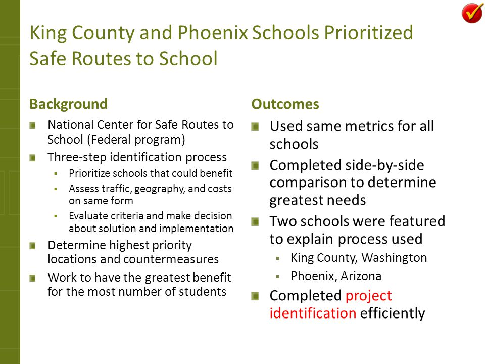 King County and Phoenix Schools Prioritized Safe Routes to School