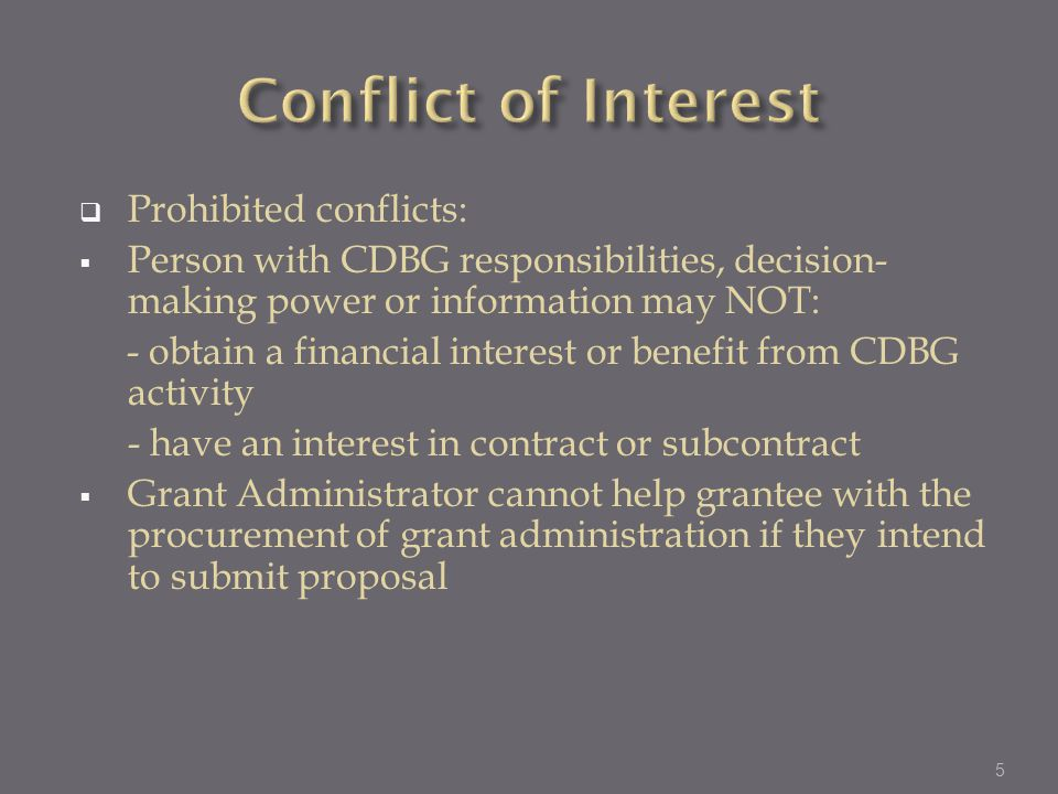 Conflict of Interest Prohibited conflicts: