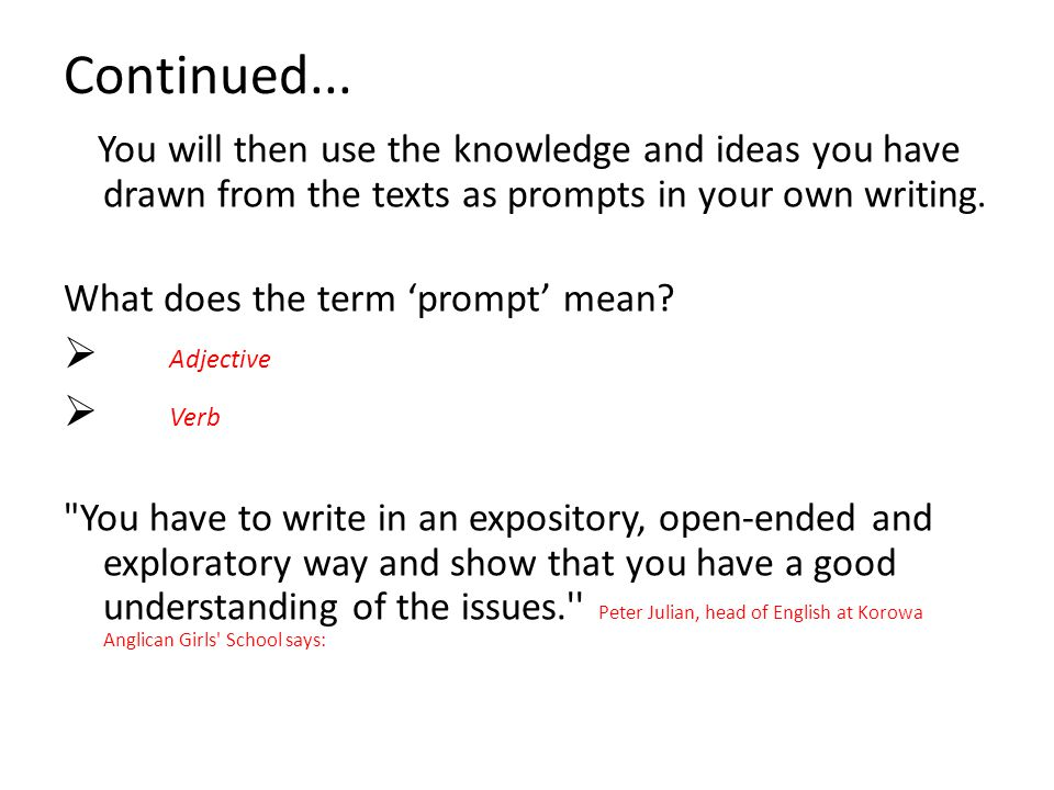 Continued... Adjective Verb What does the term 'prompt' mean