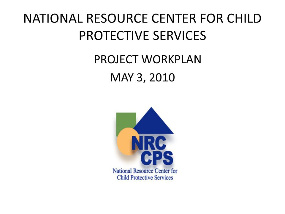 NATIONAL RESOURCE CENTER FOR CHILD PROTECTIVE SERVICES