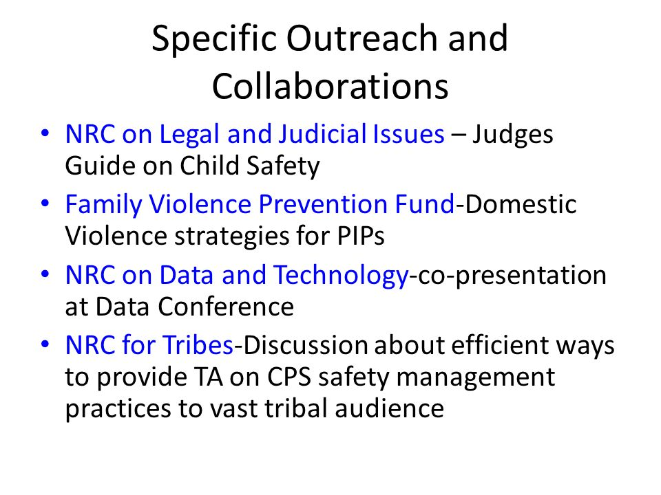 Specific Outreach and Collaborations