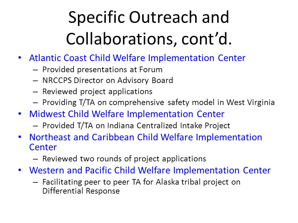 Specific Outreach and Collaborations, cont'd.