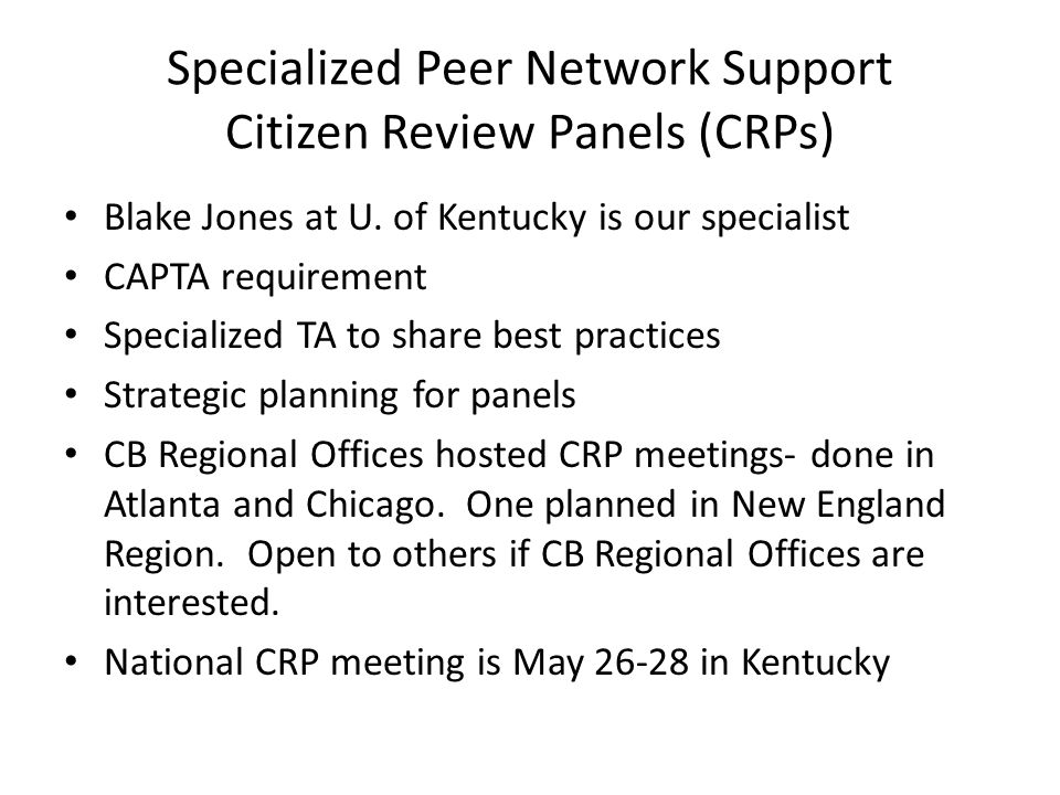 Specialized Peer Network Support Citizen Review Panels (CRPs)
