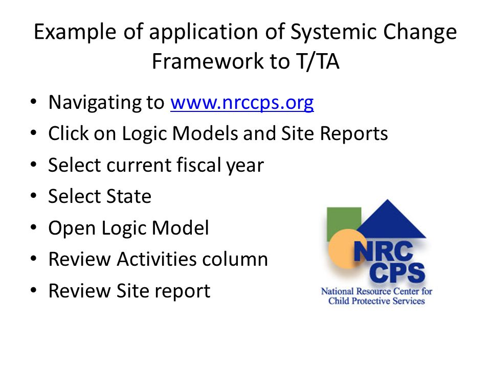 Example of application of Systemic Change Framework to T/TA