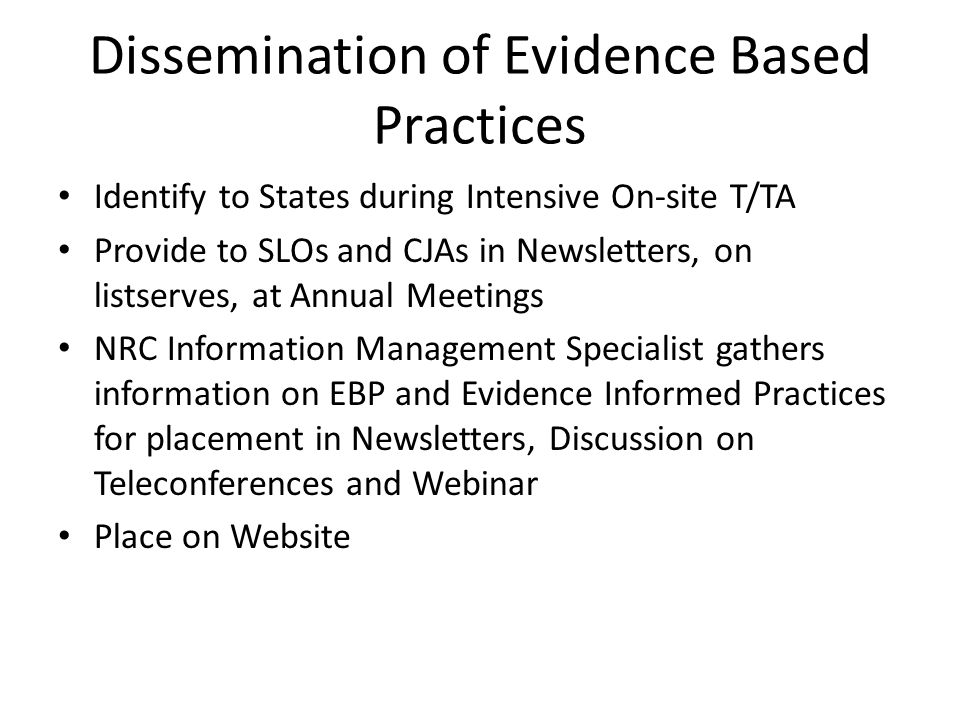 Dissemination of Evidence Based Practices