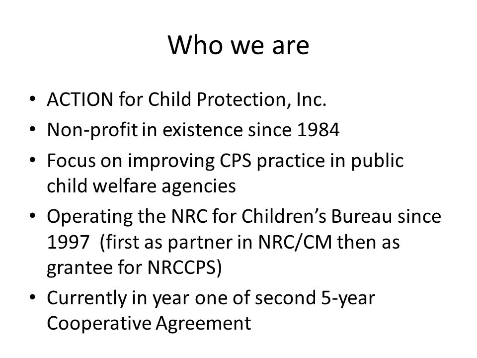 Who we are ACTION for Child Protection, Inc.