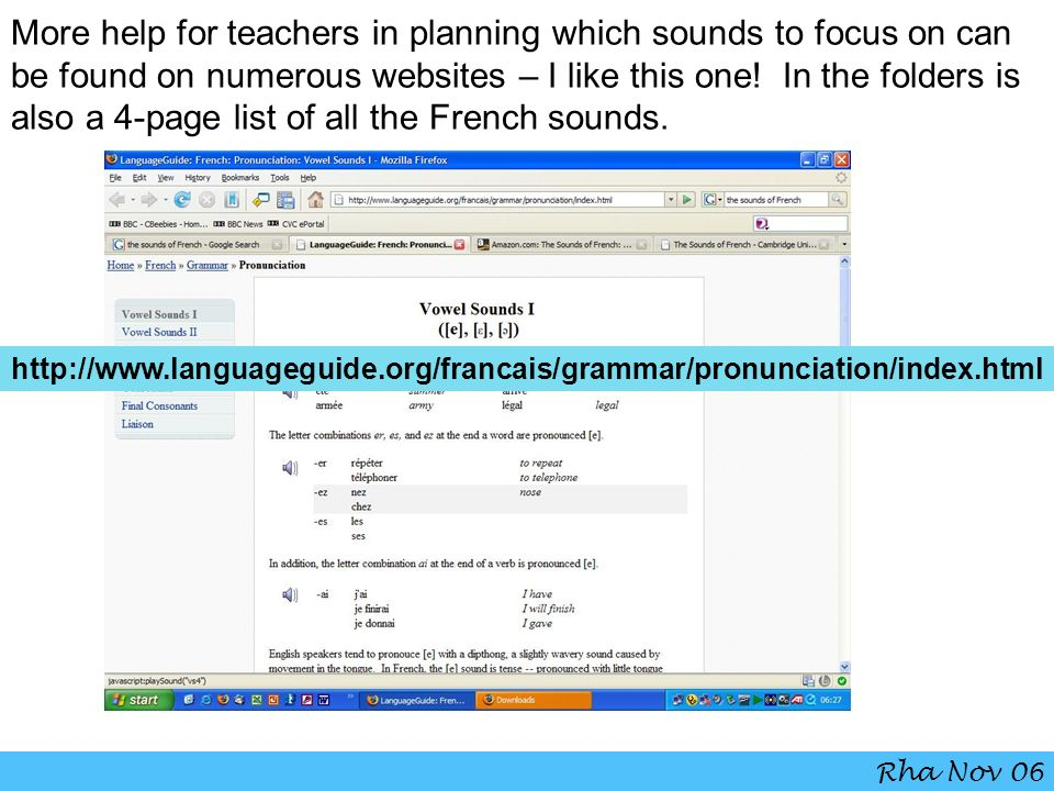 More help for teachers in planning which sounds to focus on can be found on numerous websites – I like this one! In the folders is also a 4-page list of all the French sounds.