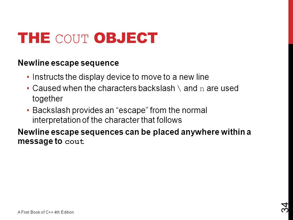 The cout Object Newline escape sequence