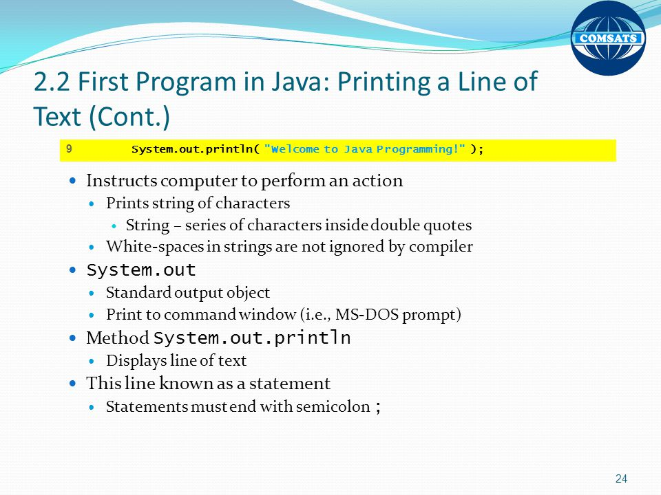 2.2 First Program in Java: Printing a Line of Text (Cont.)