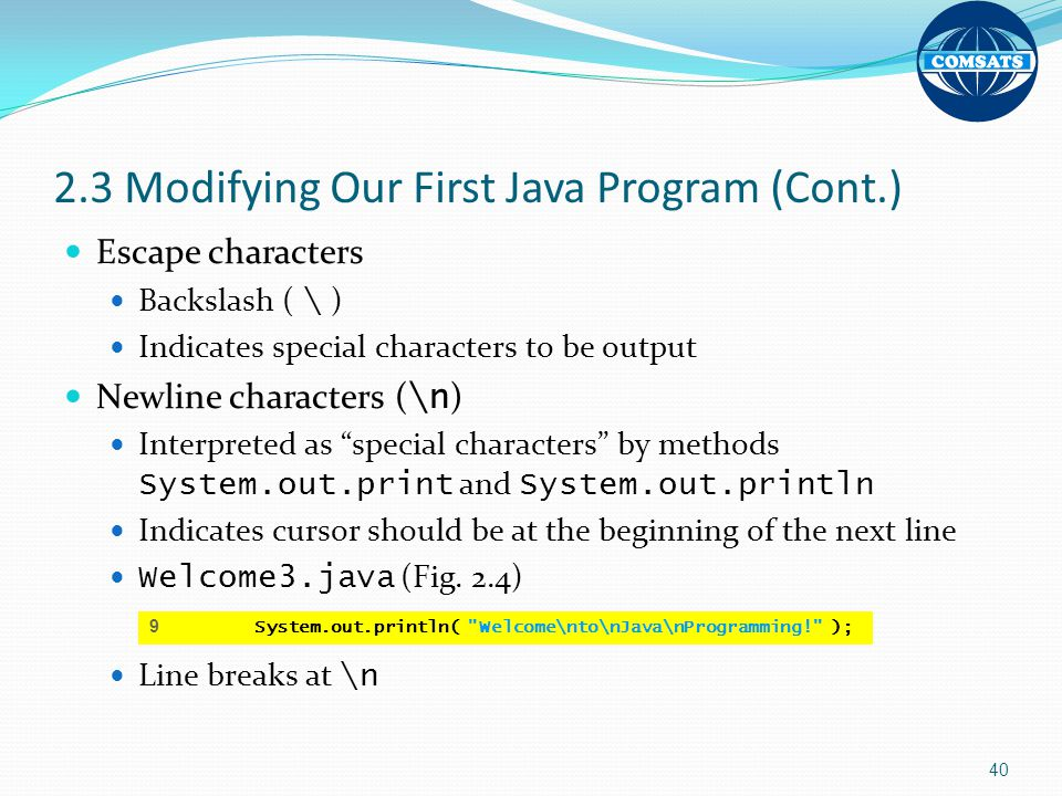 2.3 Modifying Our First Java Program (Cont.)