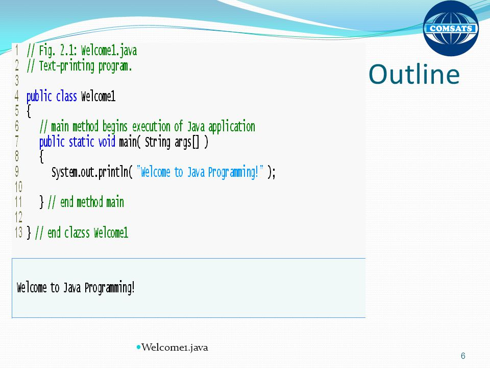 Outline Welcome1.java