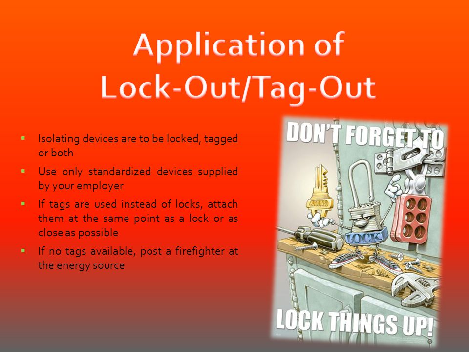 Application of Lock-Out/Tag-Out