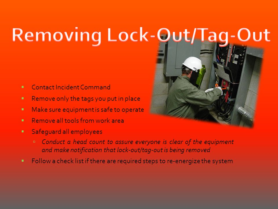 Removing Lock-Out/Tag-Out