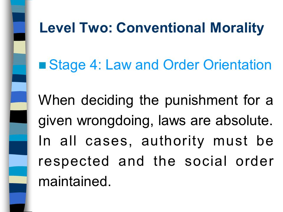 Level Two: Conventional Morality