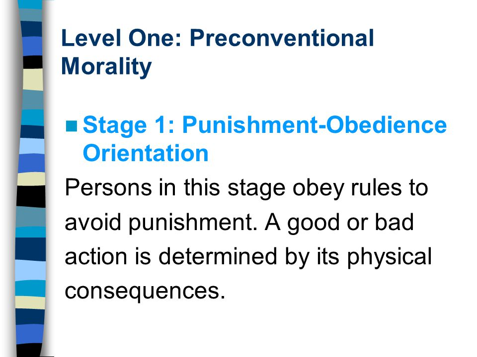 Level One: Preconventional Morality