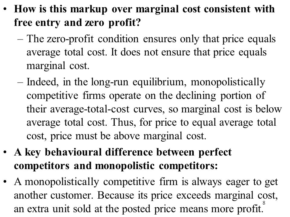 How is this markup over marginal cost consistent with free entry and zero profit