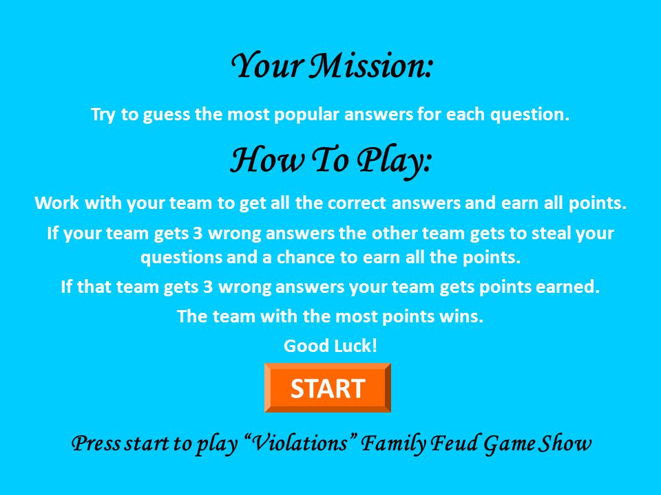 Violations Family Feud Style Created by Seané M  Taylor ppt video