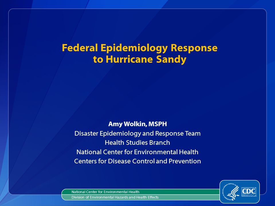 Federal Epidemiology Response to Hurricane Sandy