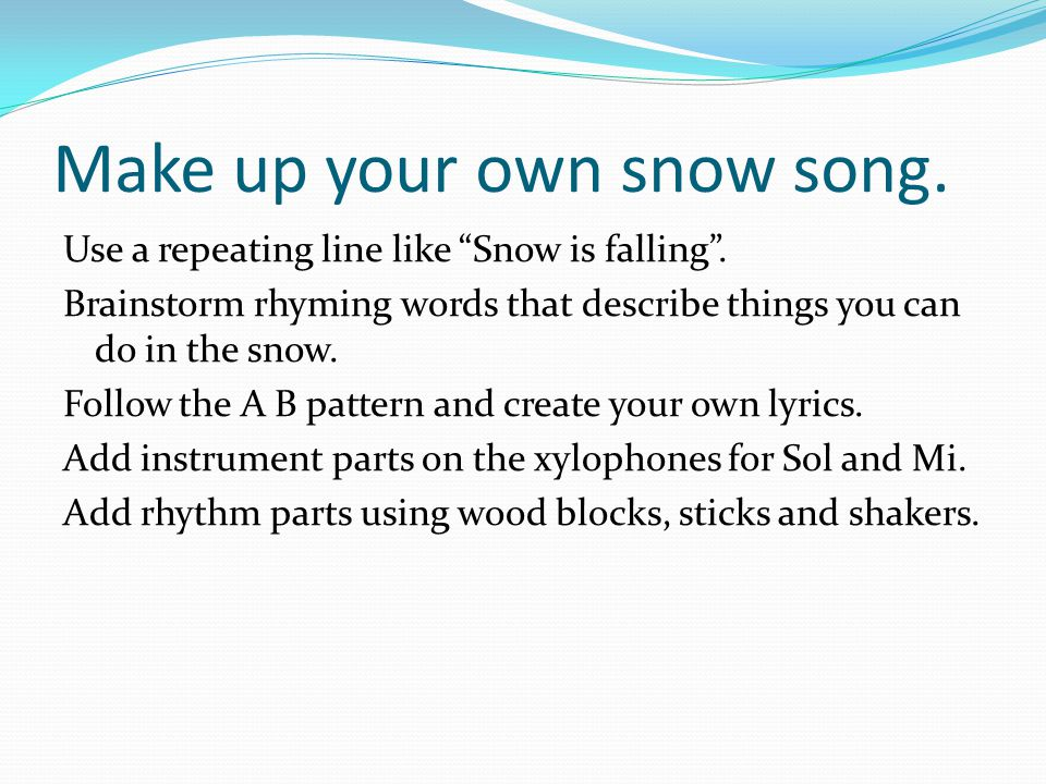 Lyric make your own lyrics : FORM SINGING PITCHES SOL AND MI - ppt download